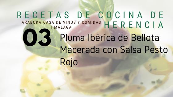 Receta Araboka restaurante Pluma Iberica Macerada con Pesto Rojo