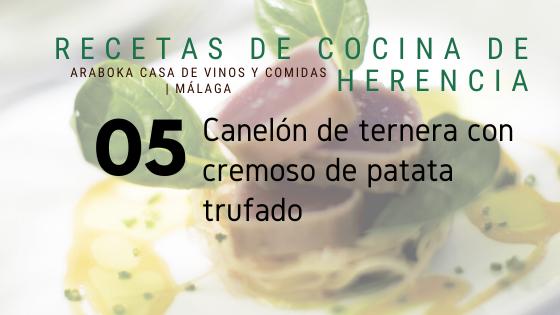 Receta Araboka Málaga de Canelón de ternera con cremoso de patata trufado