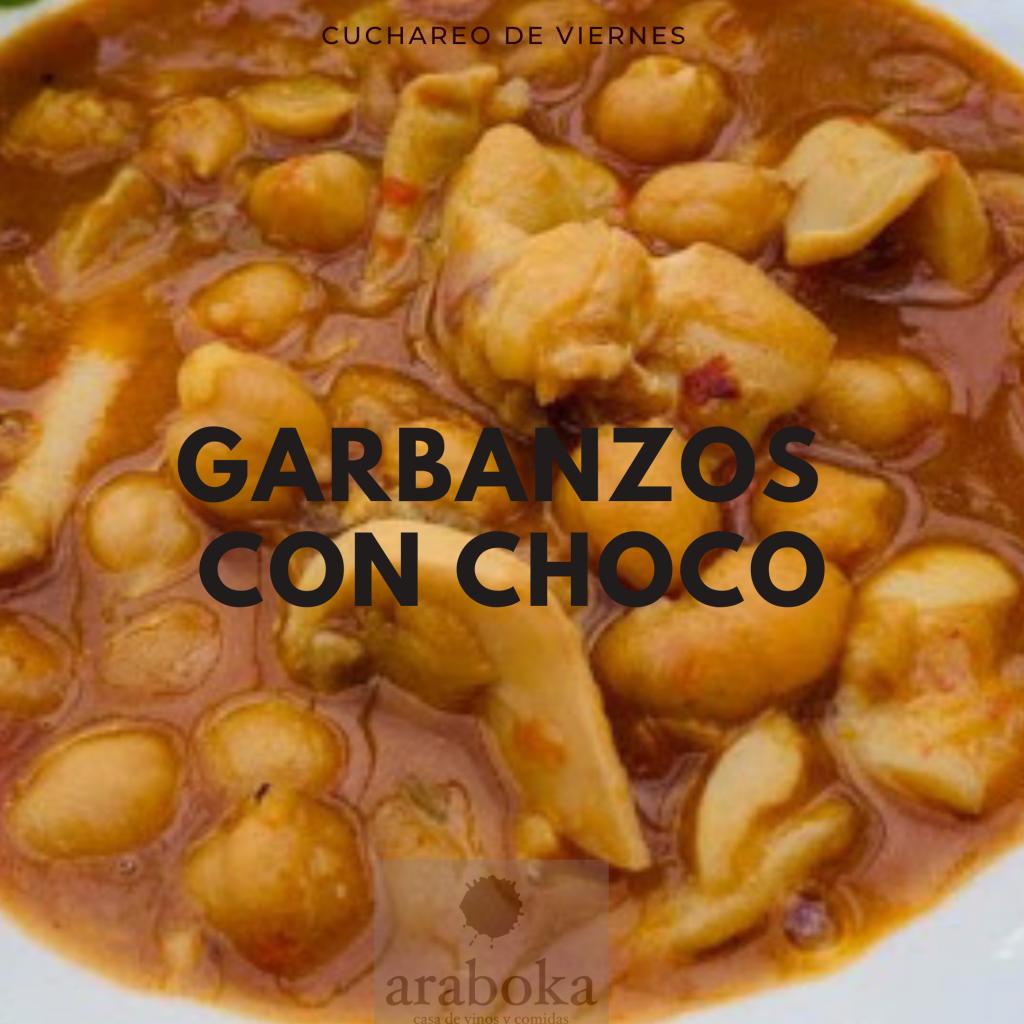 Garbanzos con Choco en el Plato de Cuchara de las Jornadas de Cuchareo de Viernes en Araboka restaurante